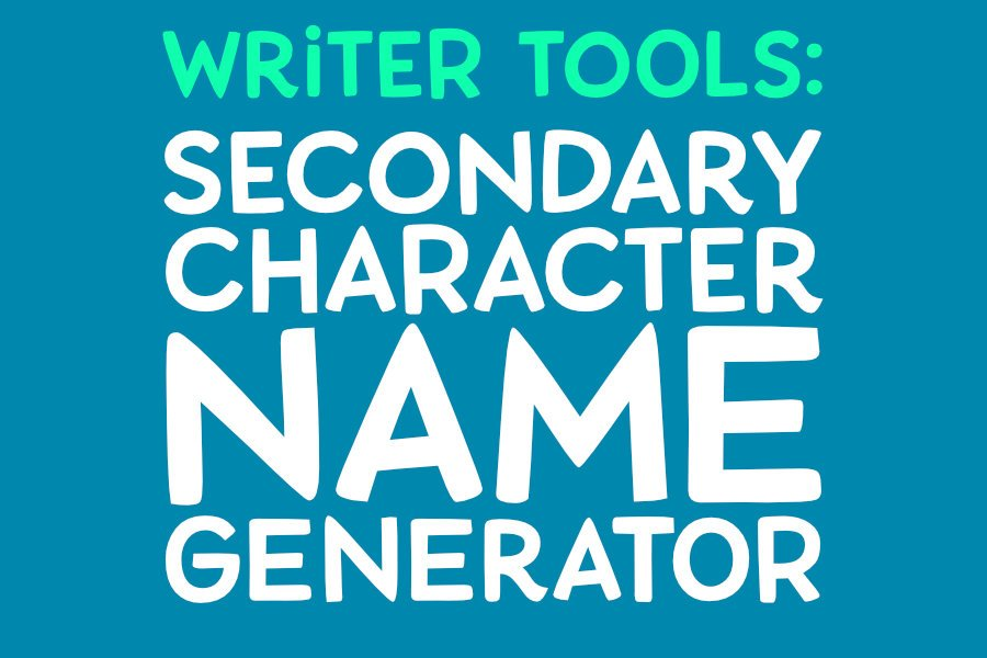 Secondary Character Name Generator!